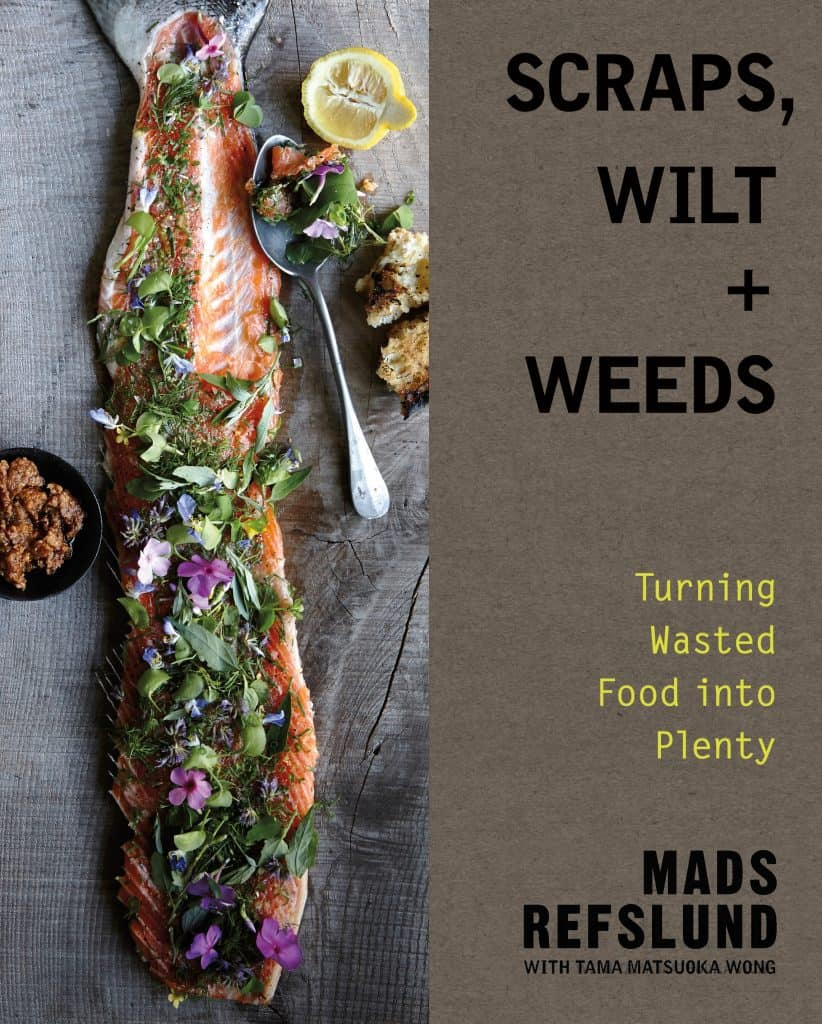 Scraps, Wilt and Weeds: Turning Food Waste into Plenty was published in March 2017.