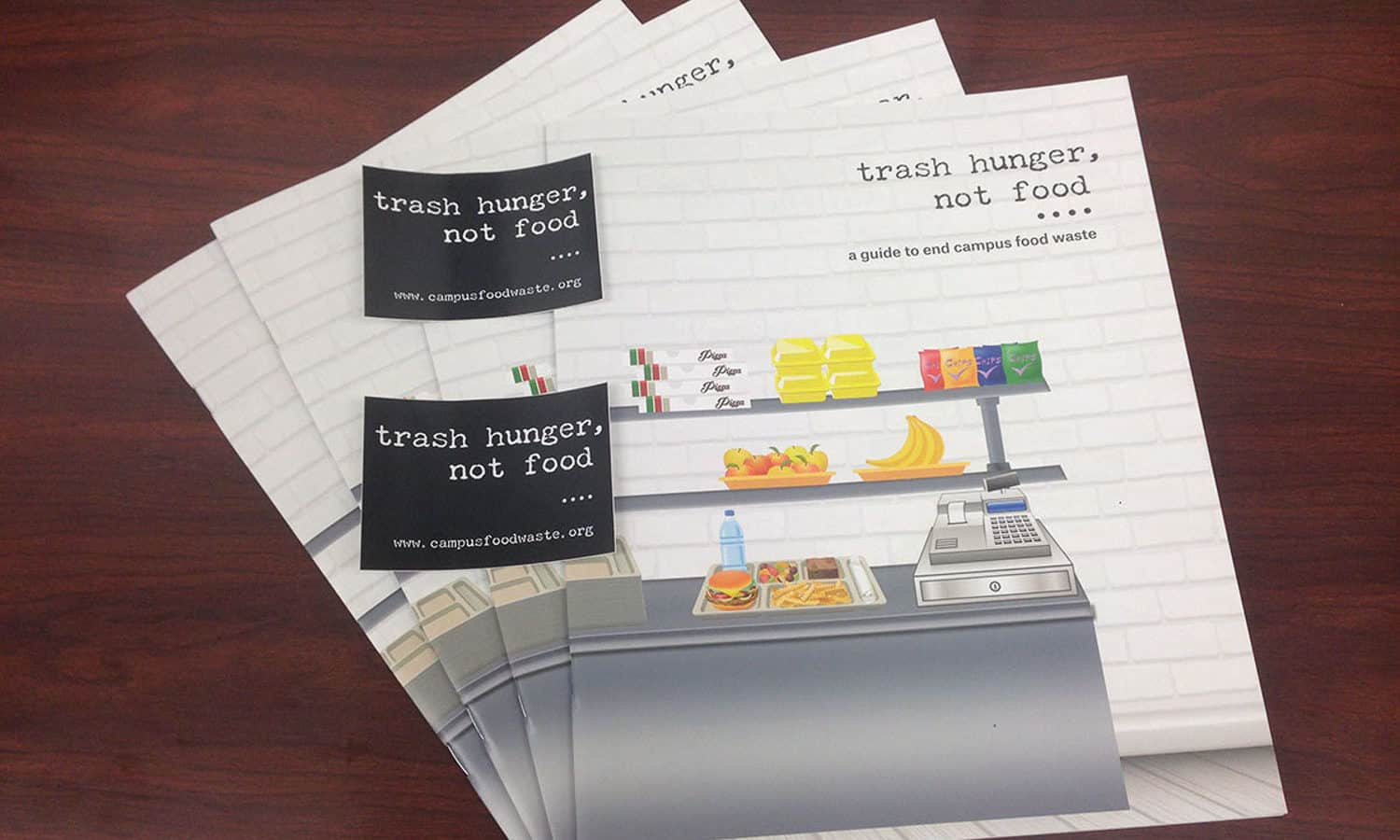New Report, Trash Hunger, Not Food: A Guide to End Food Waste on Campus, provides resources to students seeking to reduce food waste at their school.