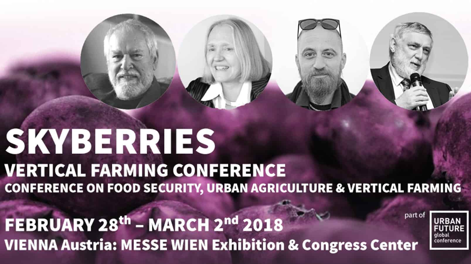 SKYBERRIES, the first vertical farming conference in the German-speaking market, invites urban farmers, researchers, and pioneers to Vienna, Austria, to discuss the future of agriculture.