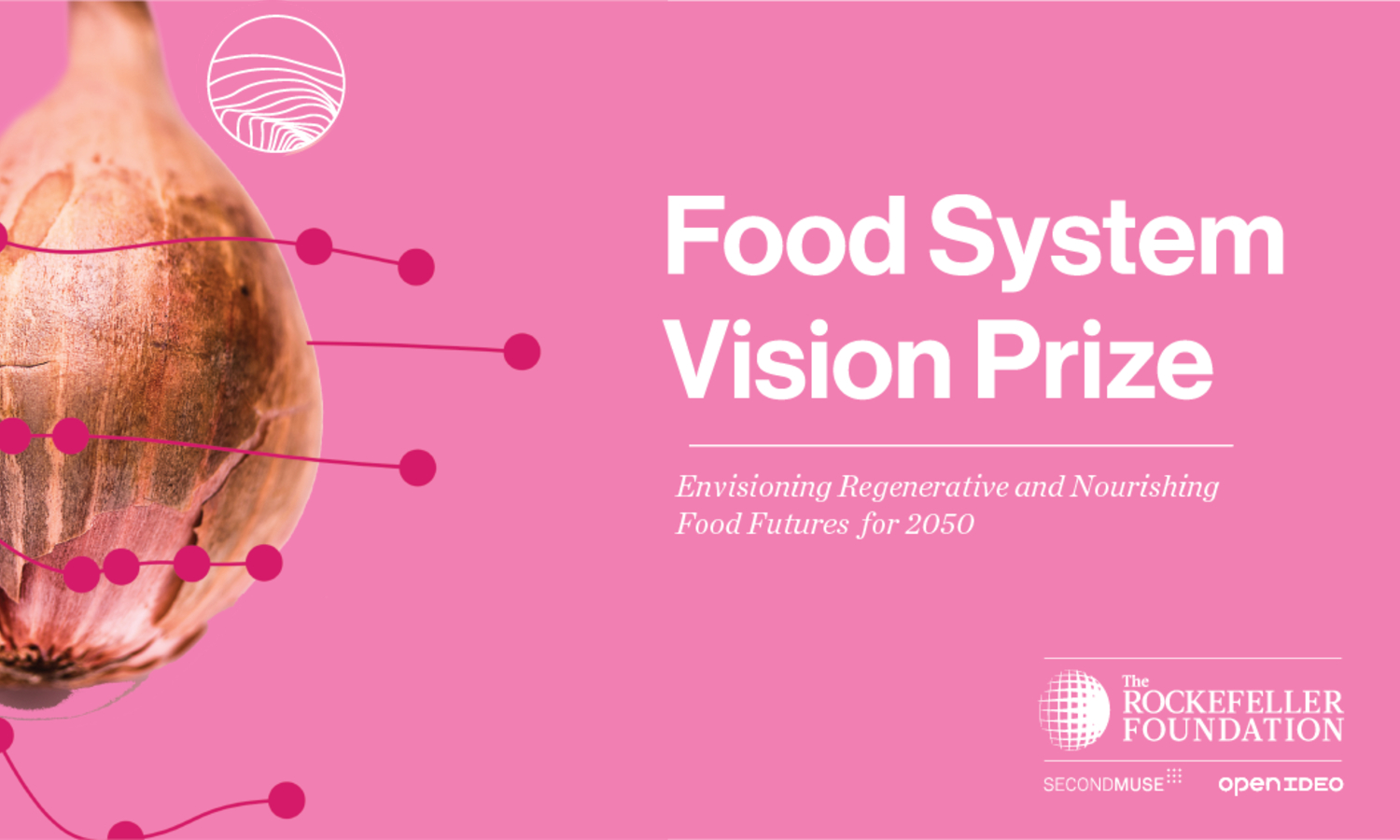 The prize, launched by the Rockefeller Foundation, will support inspiring visions for how the food system can look in 2050.