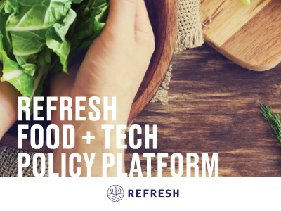 REFRESH-Food-and-Tech-Policy-Platform